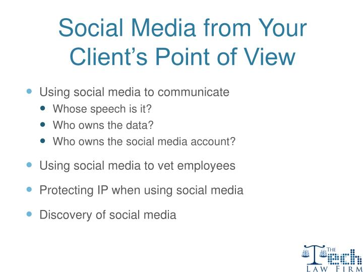 Social Media from Your Client's Point of View