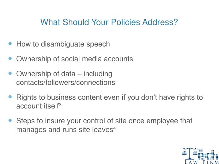 What Should Your Policies Address?