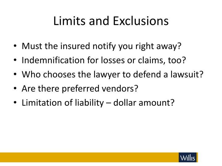 Limits and Exclusions