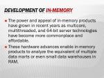 development of in memory