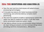 real time monitoring and analyzing 2