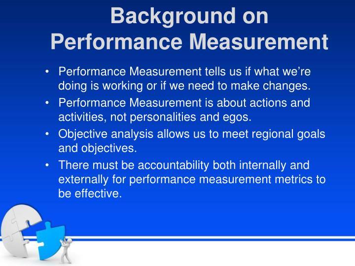 Background on performance measurement