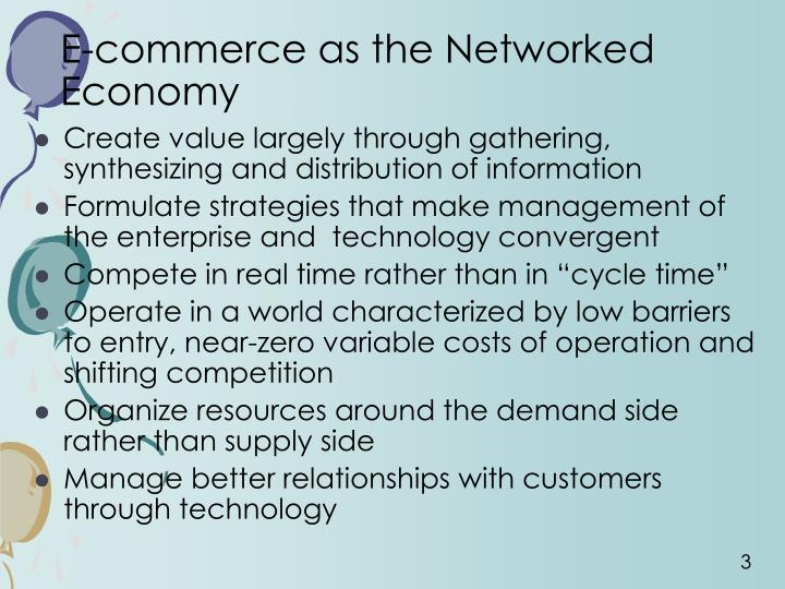 E commerce as the networked economy