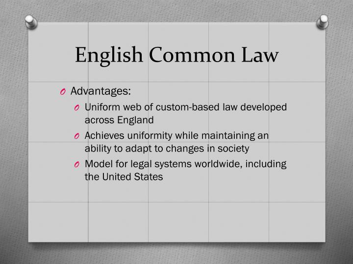 advantages of common law system