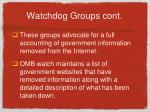 watchdog groups cont