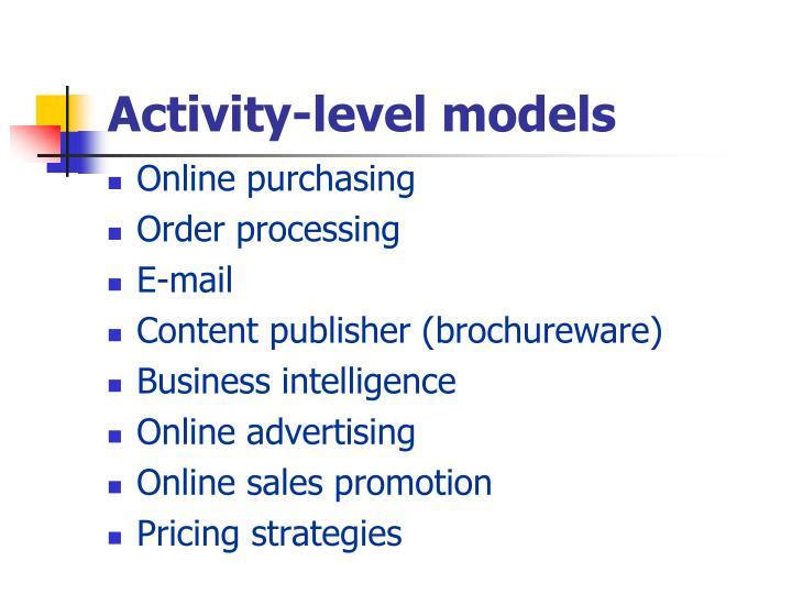 Activity-level models
