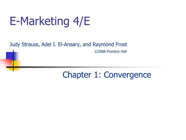 E marketing 4 e judy strauss adel i el ansary and raymond frost