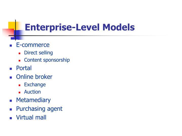 Enterprise-Level Models