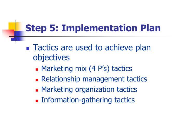 Step 5: Implementation Plan
