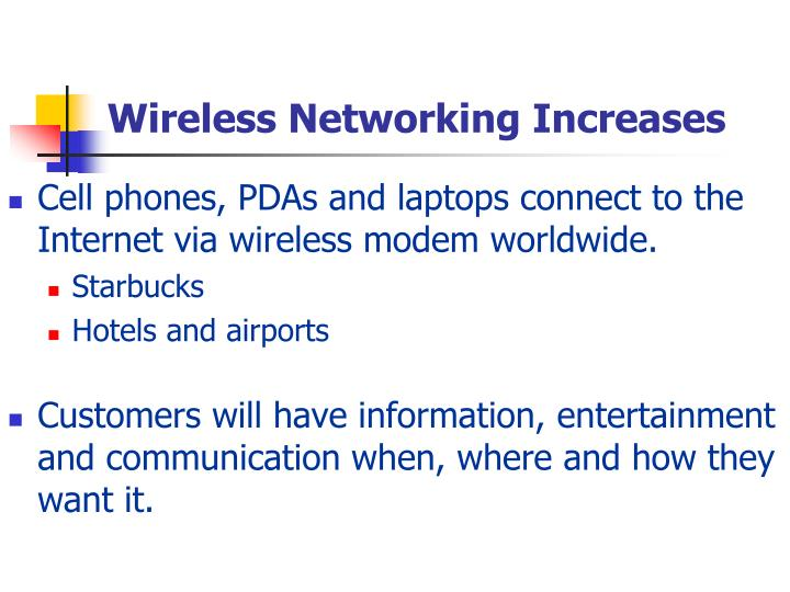Wireless Networking Increases