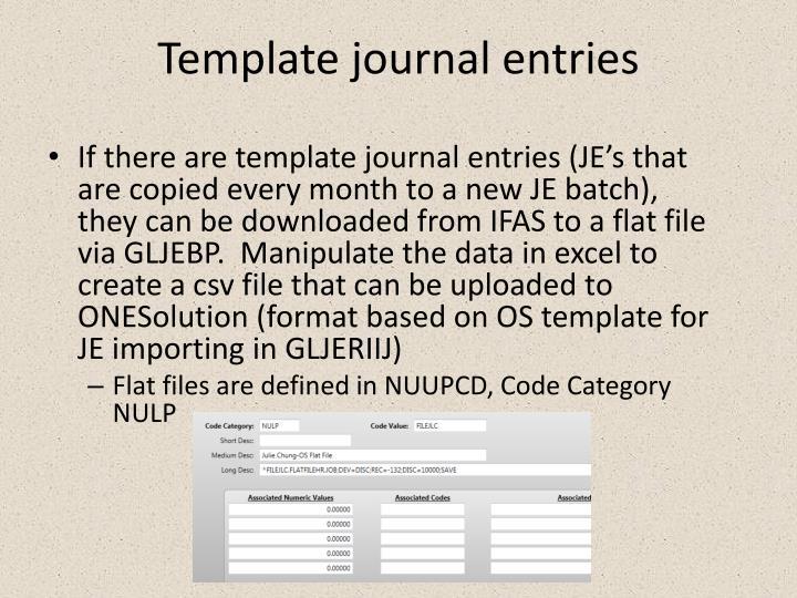 Template journal entries