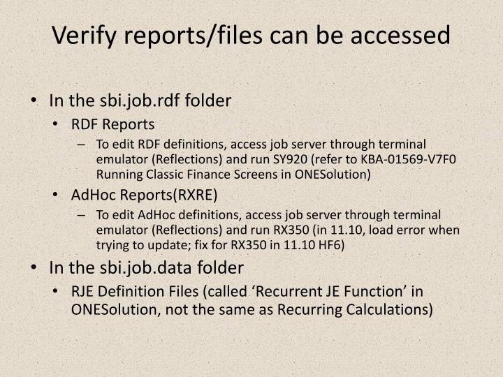Verify reports/files can be accessed