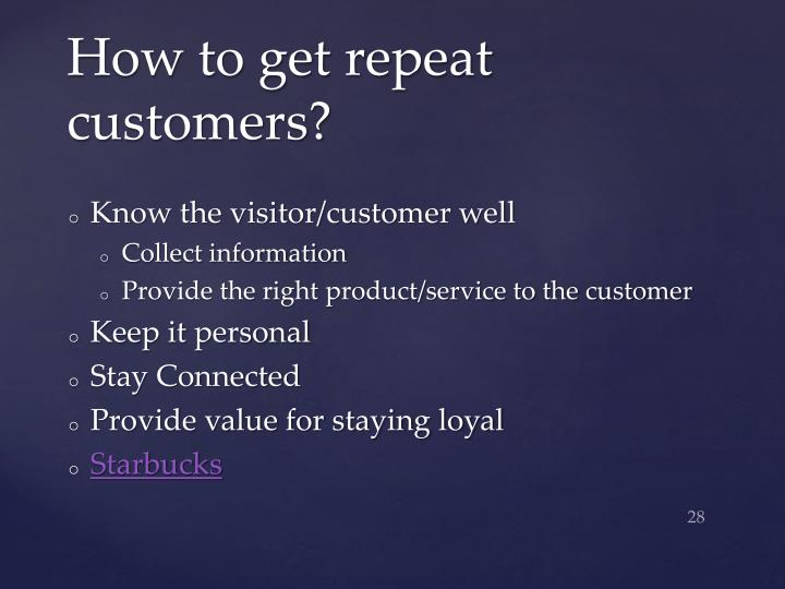 How to get repeat customers?