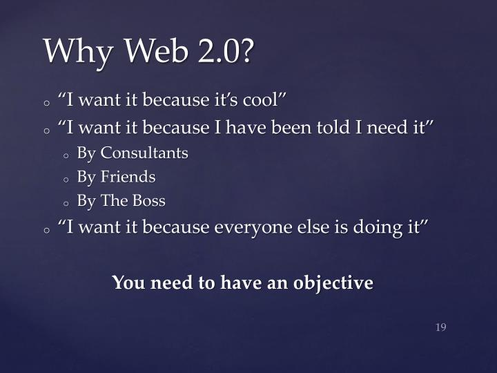 Why Web 2.0?