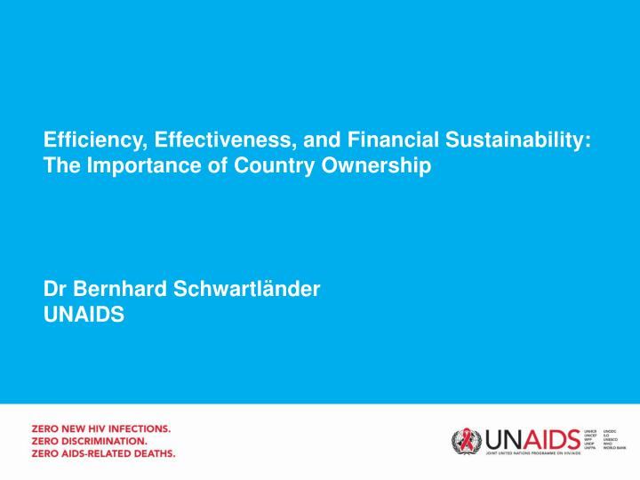 Efficiency, Effectiveness, and Financial Sustainability: