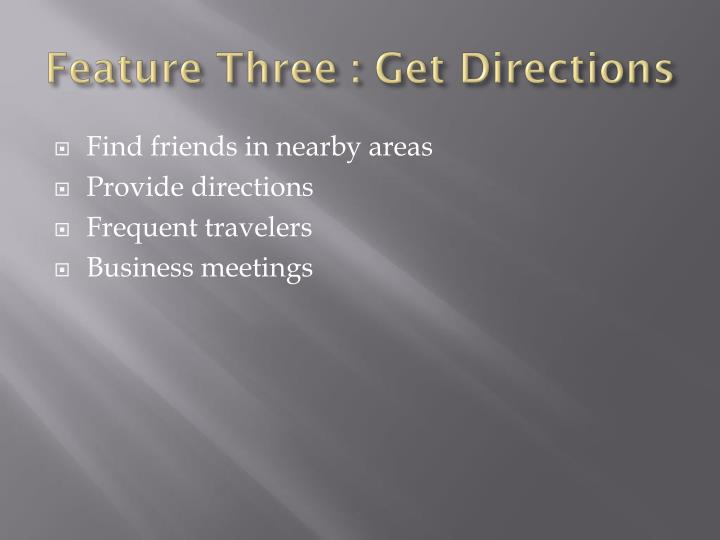 Feature Three : Get Directions