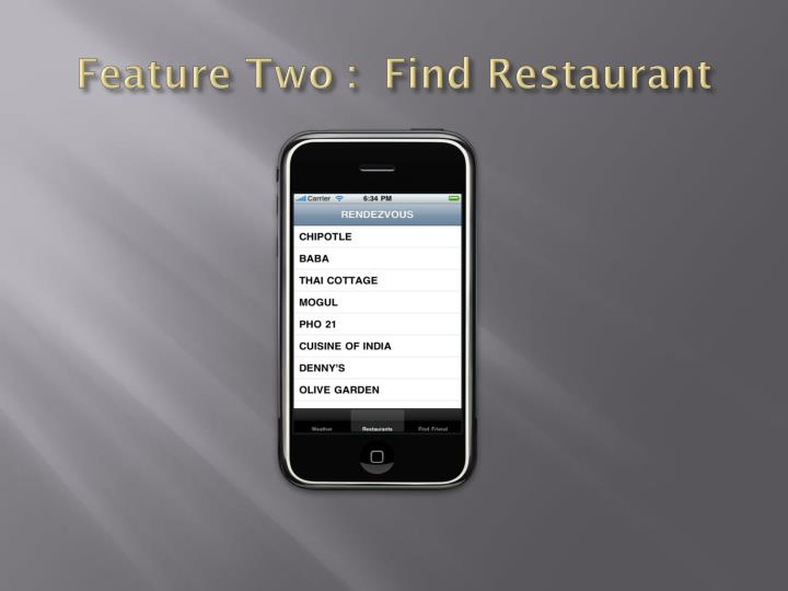 Feature Two :  Find Restaurant
