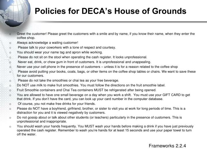 Policies for DECA's House of Grounds