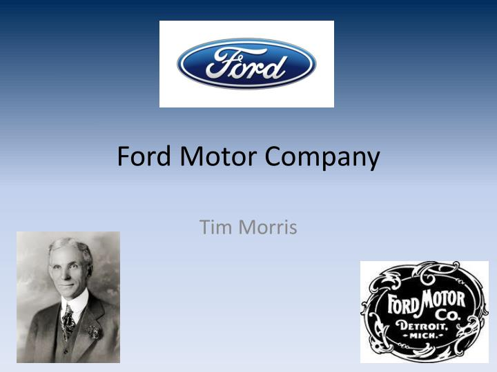 Ppt Ford Motor Company Powerpoint Presentation Id 1687730
