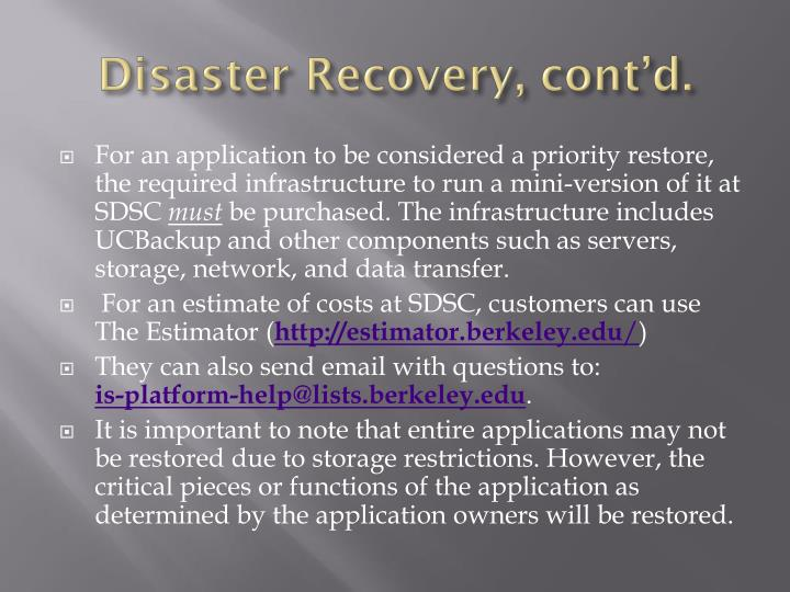 Disaster Recovery, cont'd.