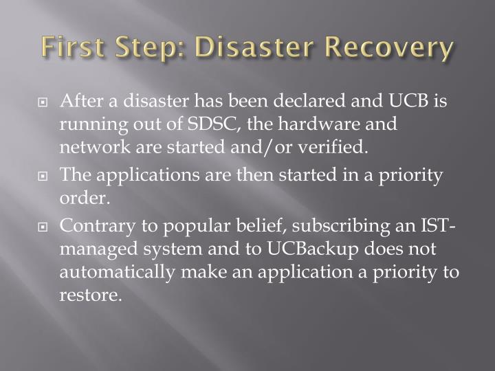 First Step: Disaster Recovery