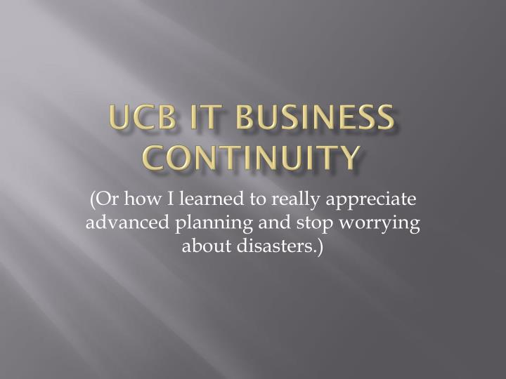 Ucb it business continuity