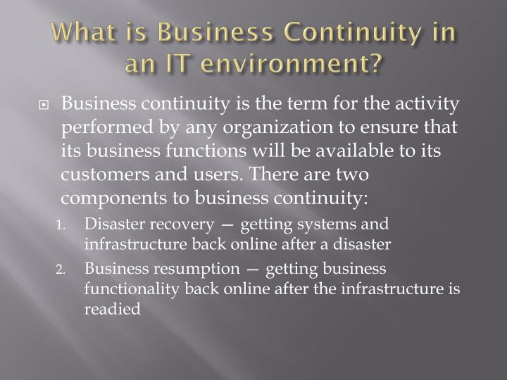 What is business continuity in an it environment