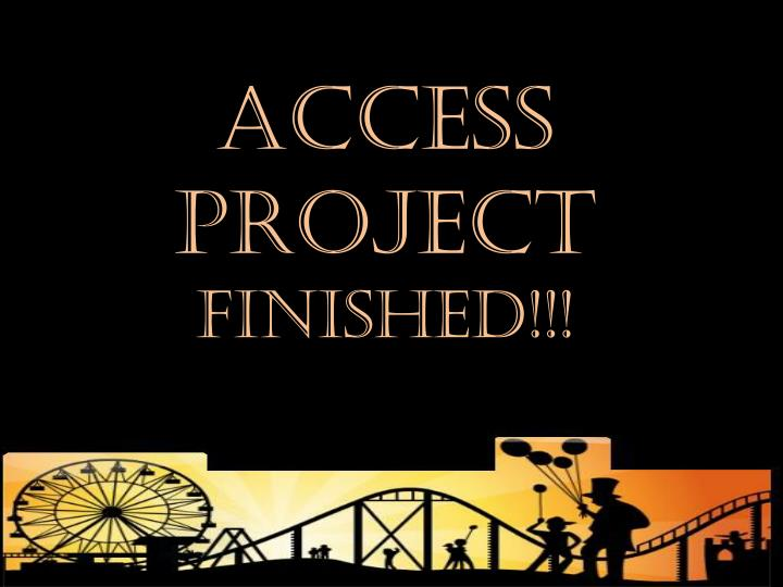 ACCESS PROJECT