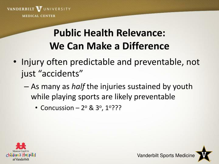 Public health relevance we can make a difference