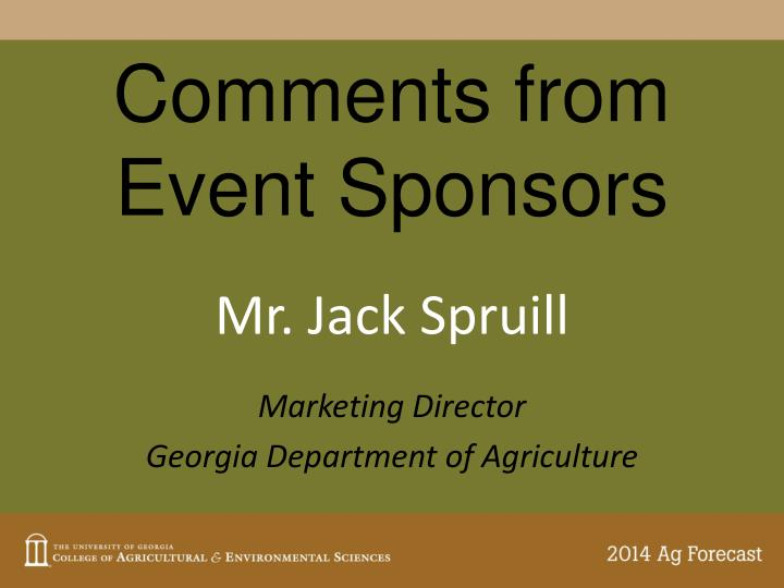 Comments from Event Sponsors