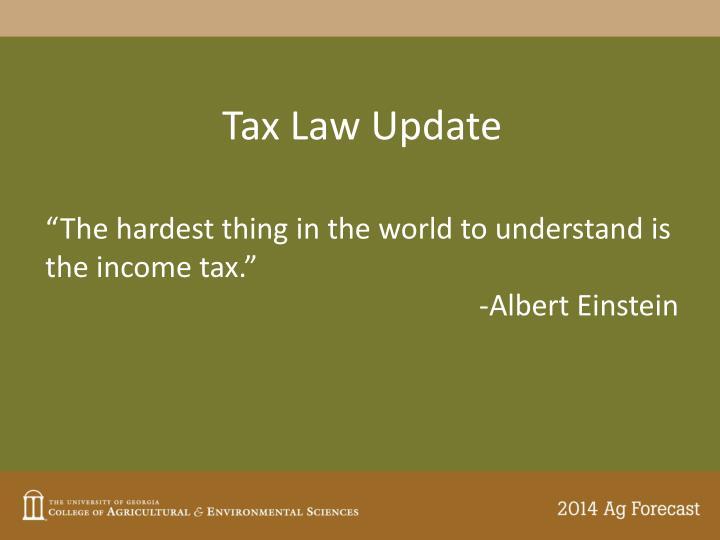 Tax Law Update