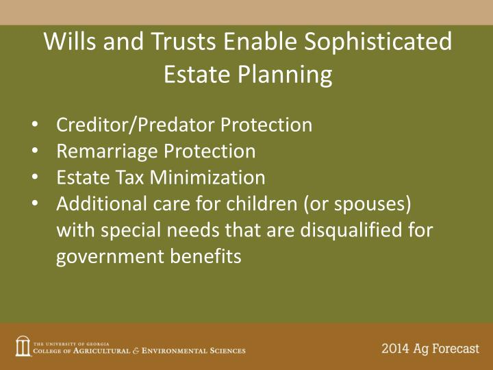 Wills and Trusts Enable Sophisticated Estate Planning