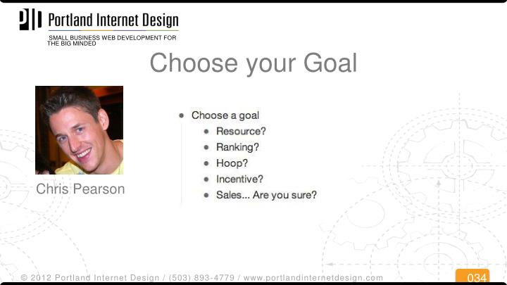 Choose your Goal