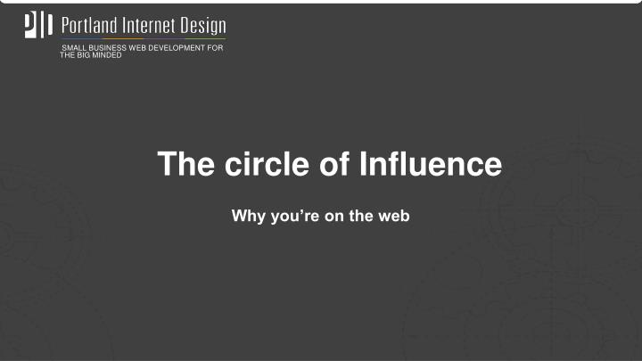 The circle of Influence