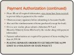 payment authorization continued