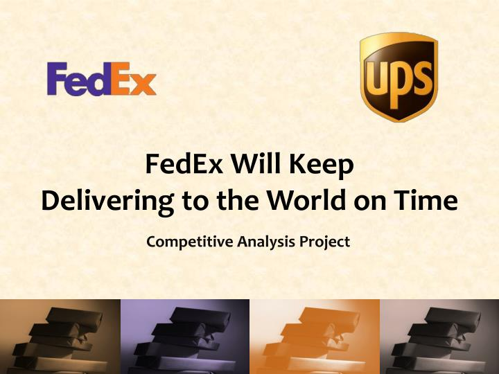 ppt - fedex will k eep delivering to the world on time powerpoint, Presentation templates