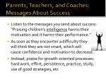 parents teachers and coaches messages about success