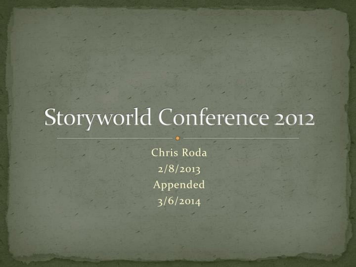 storyworld conference 2012 n.
