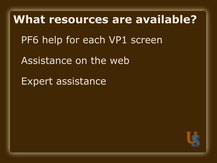 What resources are av
