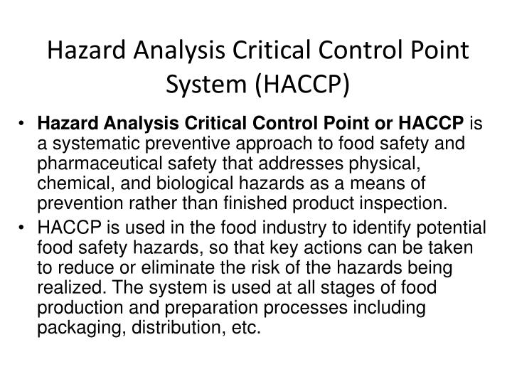 Hazard Analysis Critical Control Point System (HACCP)