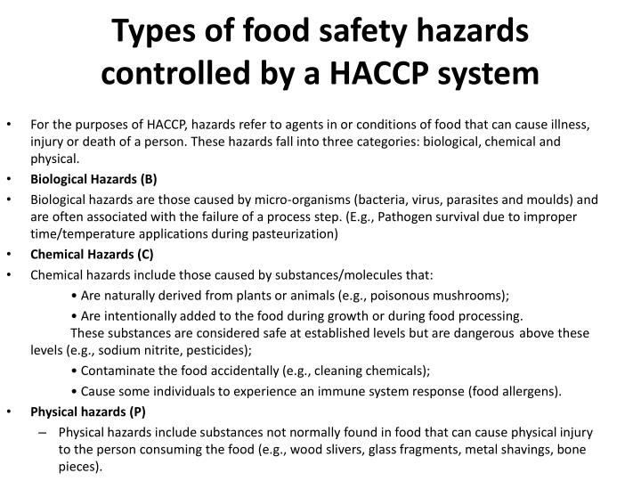 Types of food safety hazards controlled by a HACCP system