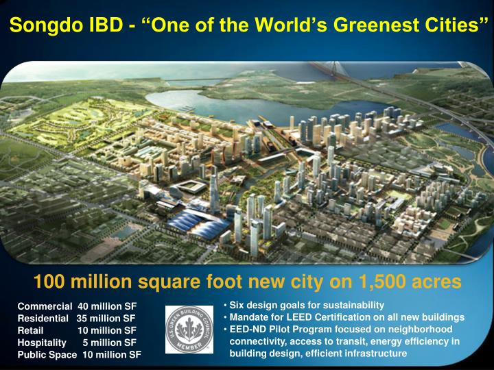 "Songdo IBD - ""One of the World's Greenest Cities"""