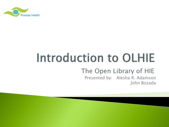 Introduction to olhie