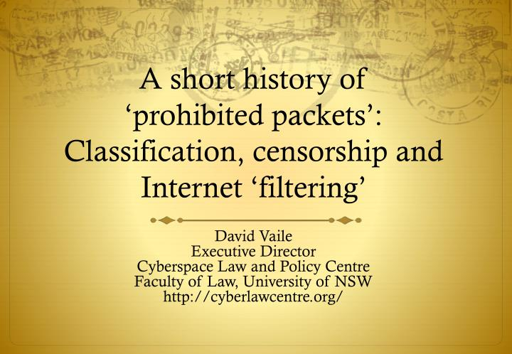 A short history of prohibited packets classification censorship and internet filtering