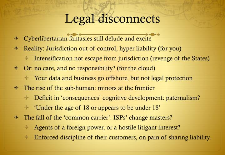 Legal disconnects