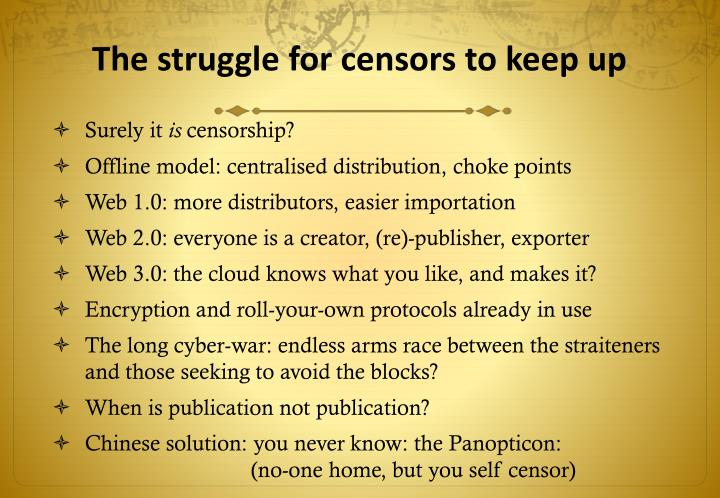 The struggle for censors to keep up