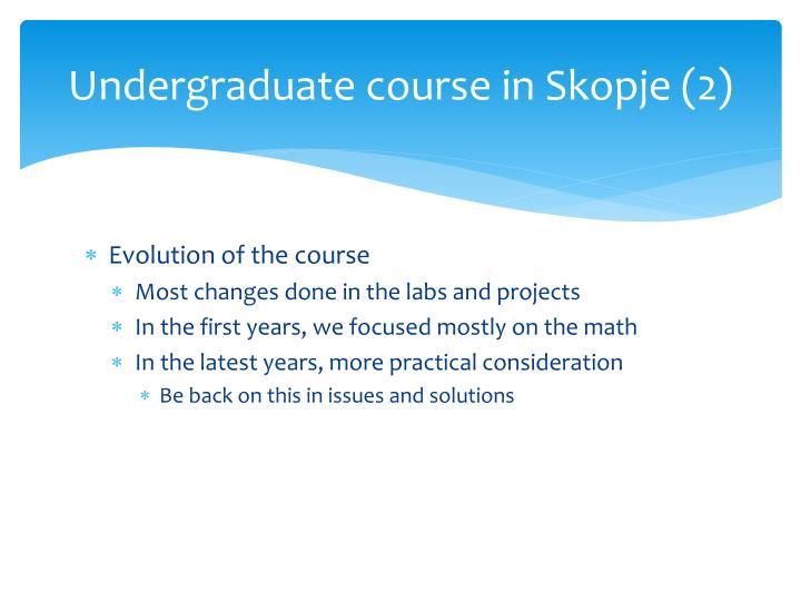 Undergraduate course in Skopje (2