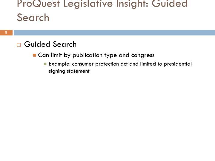 ProQuest Legislative Insight: Guided Search