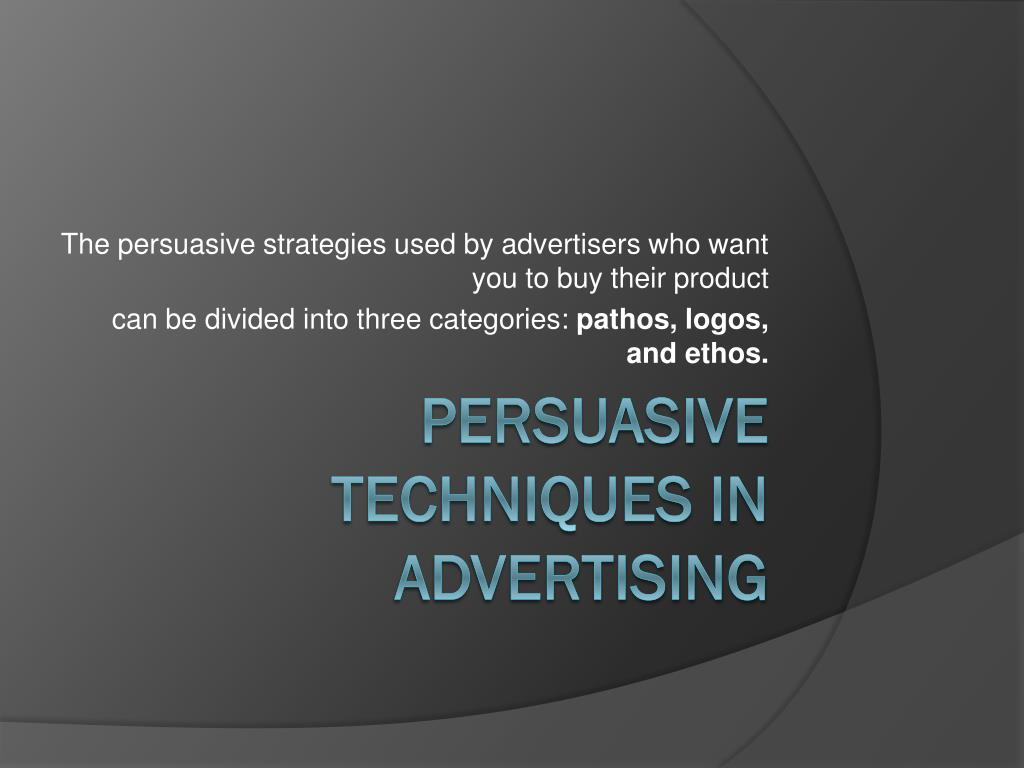 PPT - Persuasive Techniques in Advertising PowerPoint