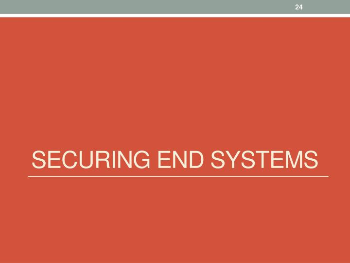 Securing end systems